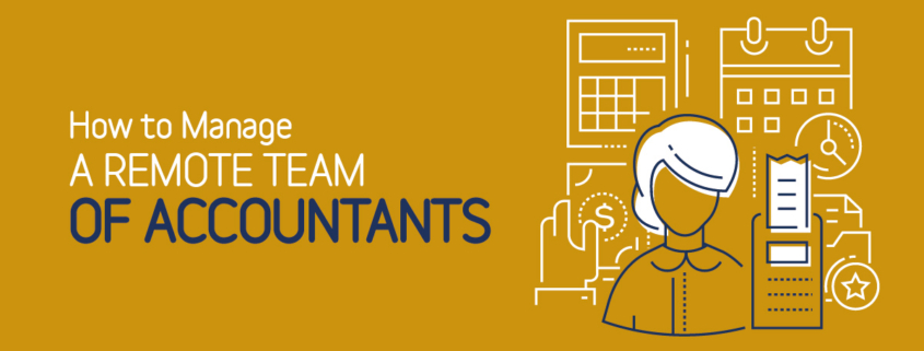 How to Manage a Remote Team of Accountants